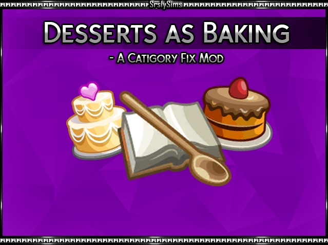 ▷ Dessert as Baking par Srslysims