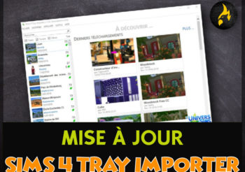 ▷ Mise à jour de Sims 4 Tray Importer Version 1.9.7.4 Windows et Mac