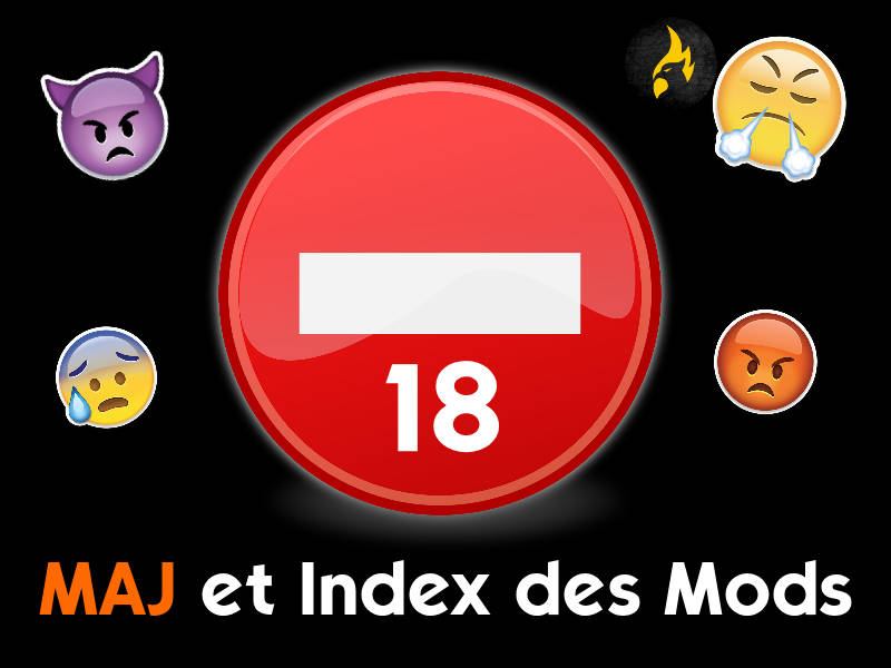 ▷ MAJ et Index des Mods +🔞